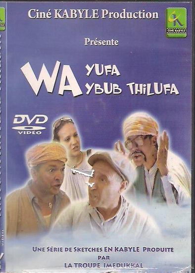Wa yufa wa ybub tilufa