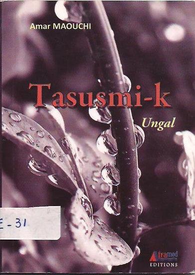 Tasusmi-k  (ungal)