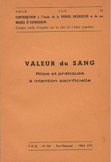 Valeur du sang: rites et pratiques à intentions sacrificielle