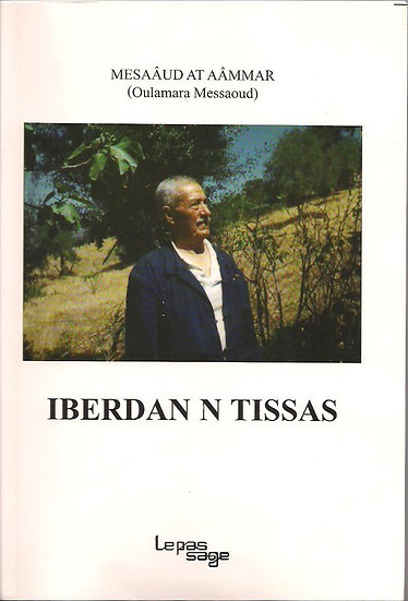 Iberdan n tissas (témoignage)