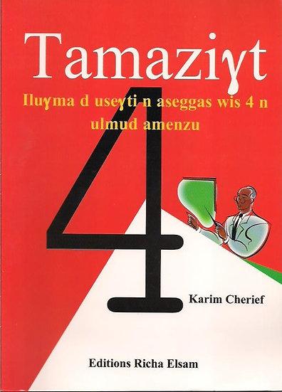 Tamaziɣt Iluɣma d useɣti n aseggas wis 4