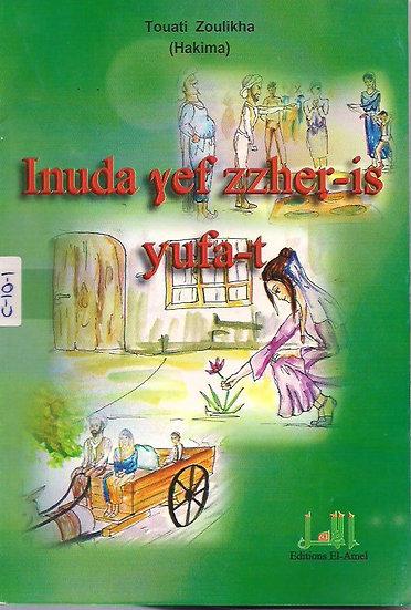 Inuda ɣef  zzher-is yufa-t