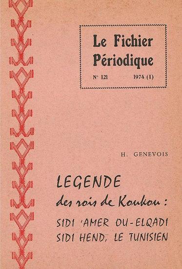 Légende des rois de Koukou: Sidi Amer Ou-Elqadi