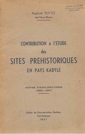 Contribution à l'étude des sites préhistoriques en pays kabyle