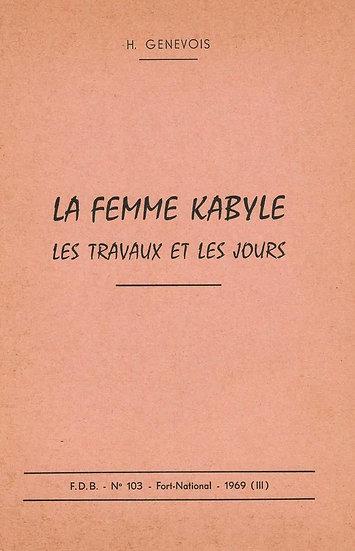 La femme kabyle: les travaux et les jours