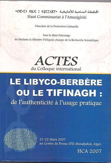 Le Libyco-berbère ou le tifinagh: de l'authenticité à l'usage pratique