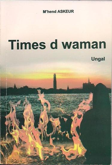 Times d waman    (ungal)