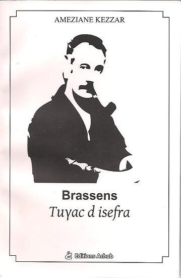 Brassens Tuɣac d isefra