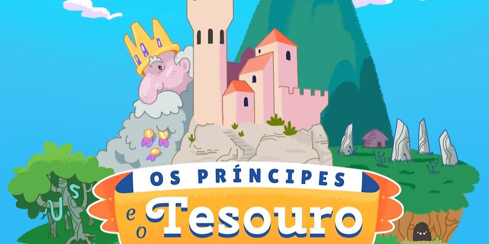 TEMPORADA - Os Príncipes e o Tesouro
