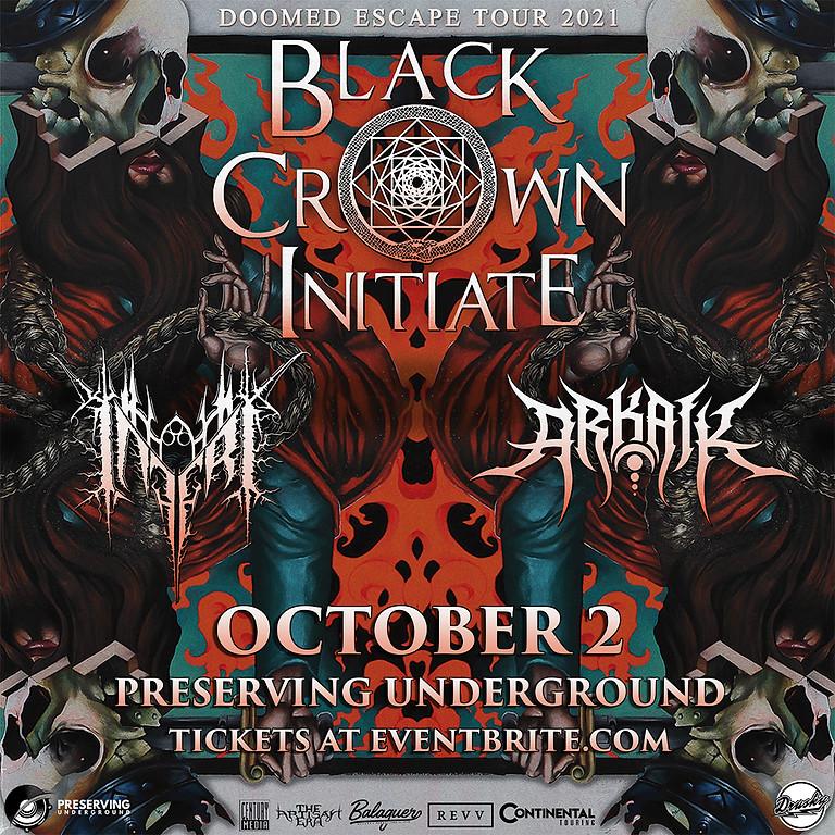 BLACK CROWN INTITIATE