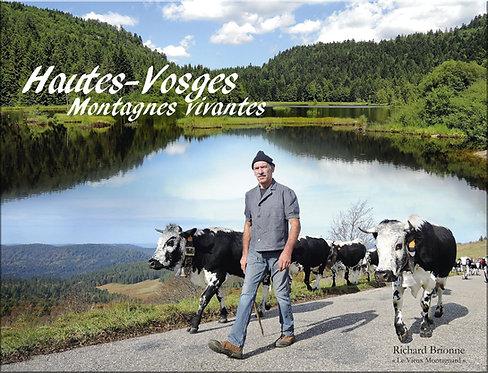 Hautes-Vosges. Montagnes vivantes