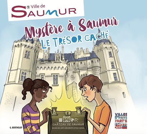 Mystère à Saumur. Le trésor caché