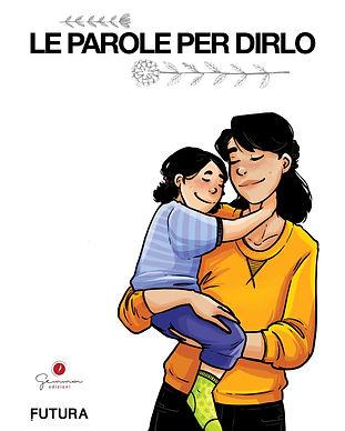 1°_di_copertina_-_Le_parole_per_dirlo.j