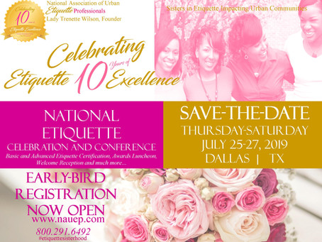 THE NATION'S LEADING BLACK ETIQUETTE ASSOCIATION HOSTS 10-YEAR ANNIVERSARY CONFERENCE