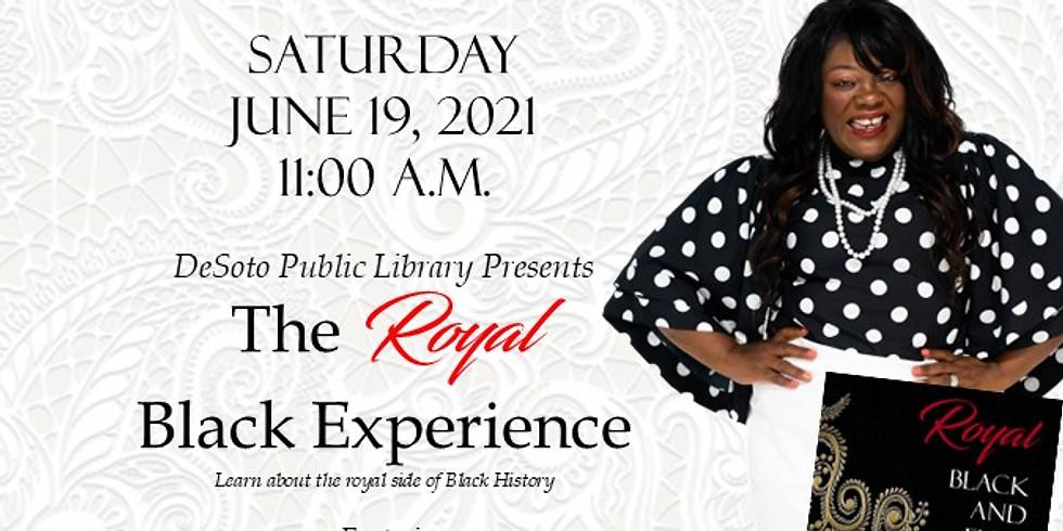 Royal Black Experience