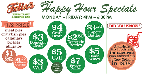 Happy Hour Menu - Felix's Restaurant & Oyster Bar - Gulfport Mississippi