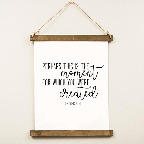 Esther 4:14   Hanging Print