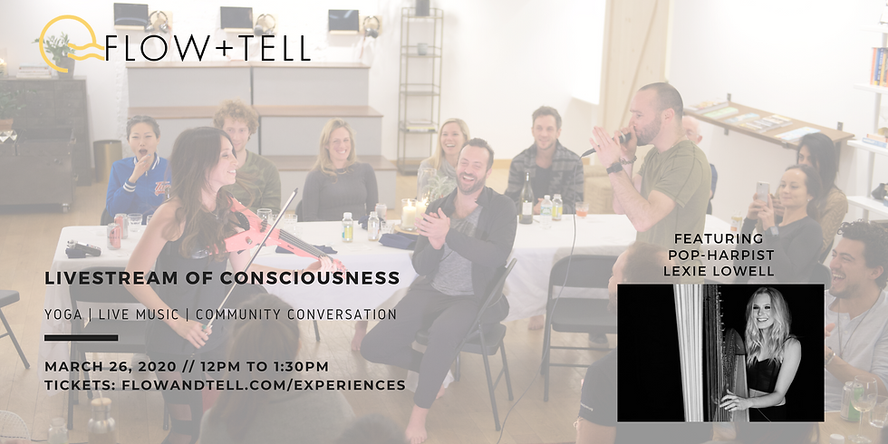 Flow+Tell: LiveStream of Consciousness feat. Lexie Lowell