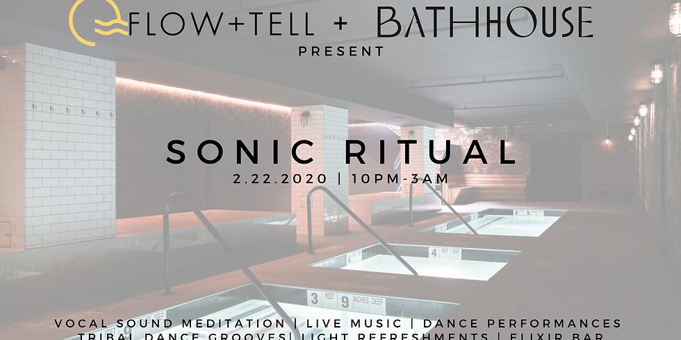 Flow+Tell x Bathhouse Present: SONIC RITUAL