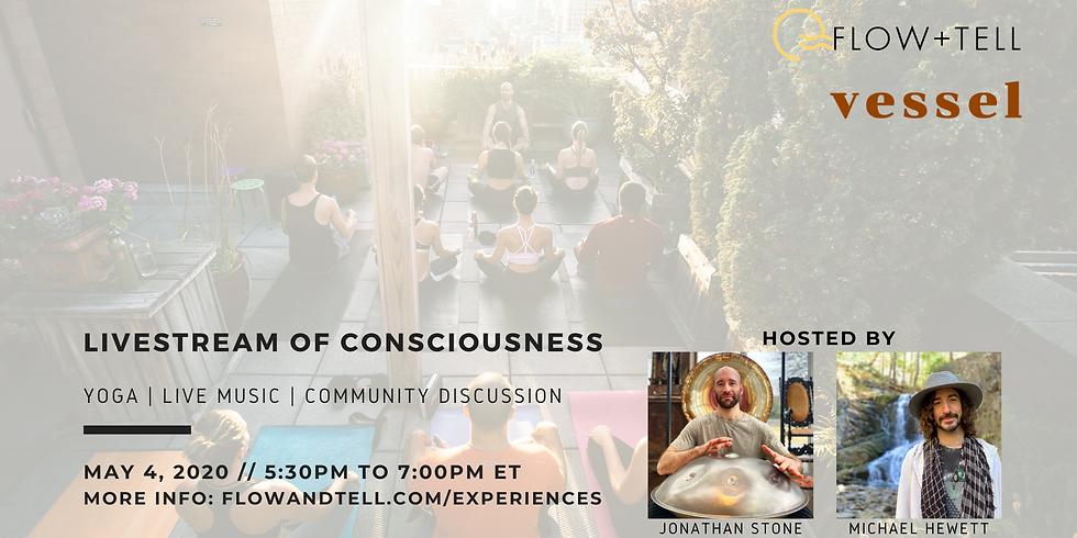 LiveStream of Consciousness
