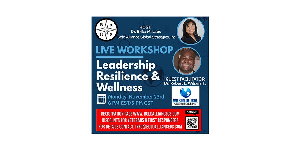 Leadership Resilience & Wellness