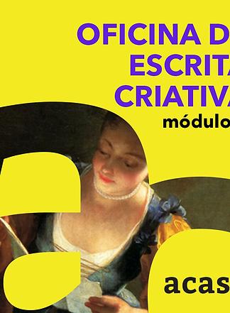Oficina de Escrita Criativa - Módulo B - 08 e 15/12