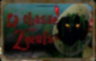 Logo LA CHASSE AUX ZOEUFS spectacle de paques LE MANOIR MAUDIT 2020