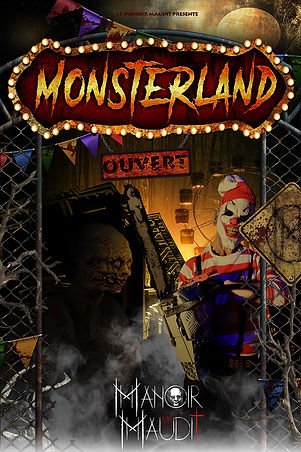 Monsterland manoir maudit maison hantée affiche spectacle horrifique interactif vosges haunted attraction horror house france