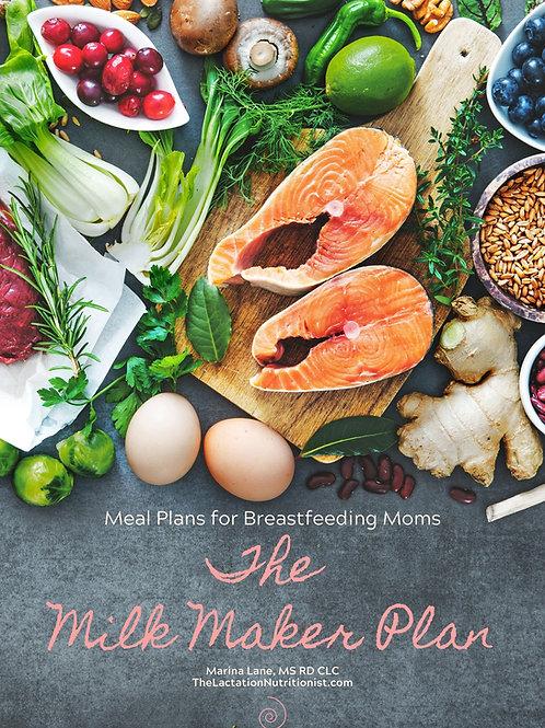 The Milk Maker Plan - Meal Plan for Breastfeeding Moms