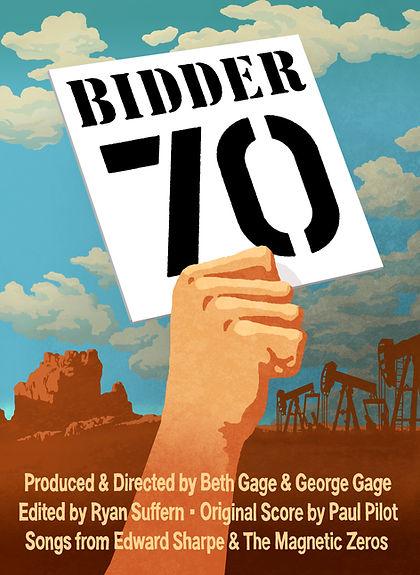 Bidder 70 Film, global warming, climate change, climate justice