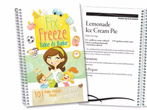 Fix, Freeze, Take and Bake Cookbook