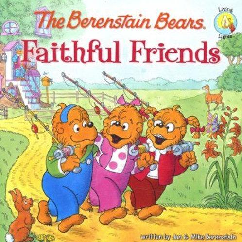 Berenstain Bears  Faithful Friends