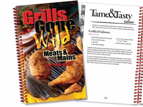 Grills Gone Wild Cookbook