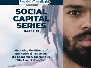 Mediating the Effects of Institutional Racism on the Opportunities of Black and Latino Youth