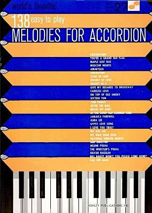 World's Favorite 138 Easy to Play Melodies for Accordion