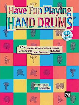 Have Fun Playing Hand Drums : Drum or Drumset