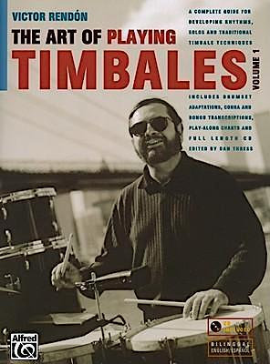 The Art of Playing Timbales