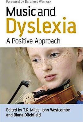 Music and Dyslexia : A Positive Approach