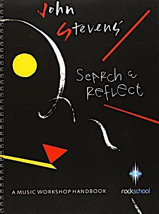 Rockschool Search and Reflect: A Music Workshop Handbook