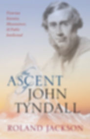 Cover ;picture of 'Th Ascen of John Tyndall' by Roland Jackson