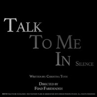 TALK TO ME IN SILENCE