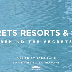 SECRETS RESORTS - BTS