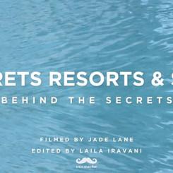 SECRETS RESORTS - BTS