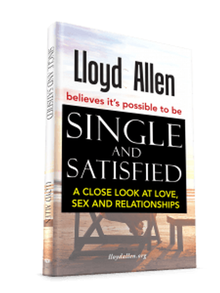 Book. Single & Satisfied: A Close look at Love, Sex and Relationships