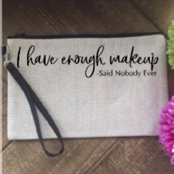 Enough Makeup