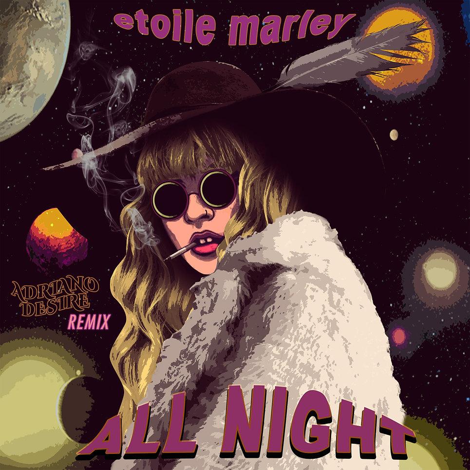 All night (Adriano Desire Remix) ETOILE MARLEY.jpg