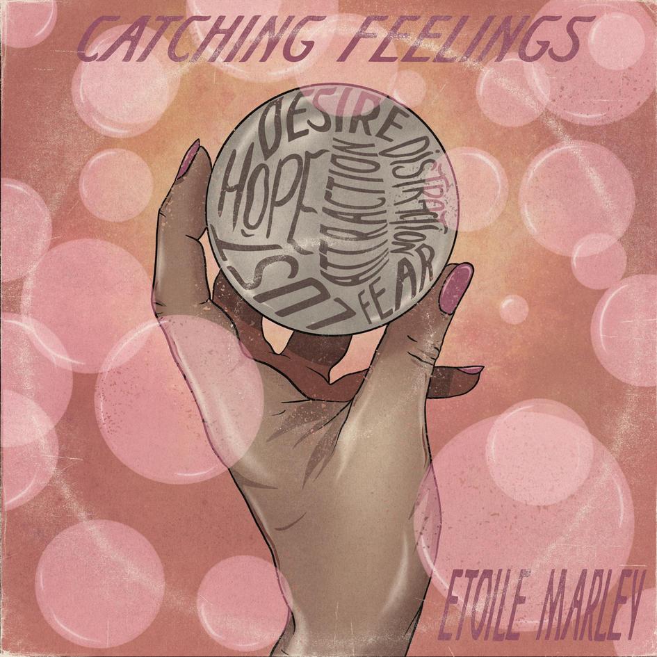 Catching Feelings ETOILE MARLEY.jpg