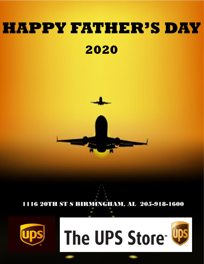 HAPPY FATHER'S DAY FROM UAB UPS STORE
