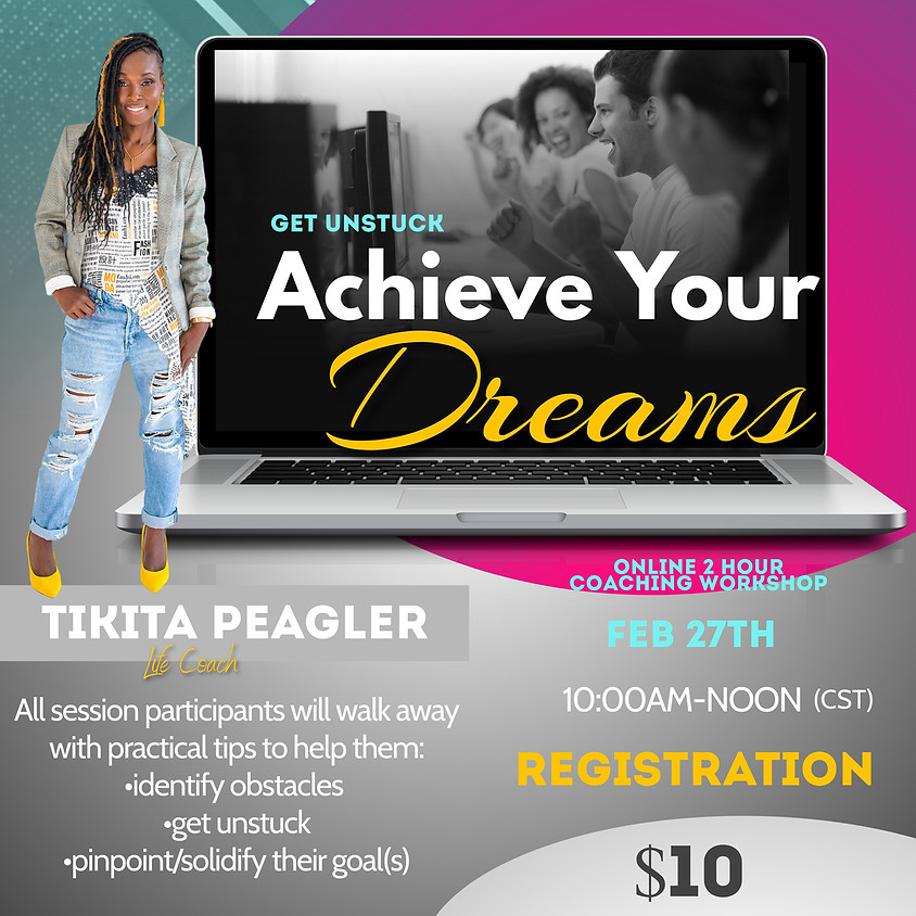Achieve Your Dreams Coaching Workshop