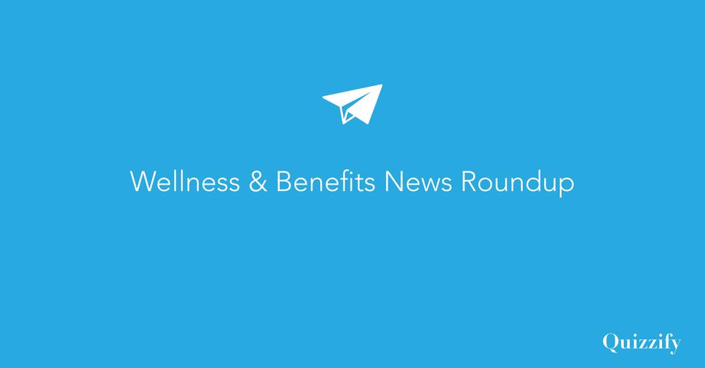 Wellness and Benefits News Roundup: Health Literacy